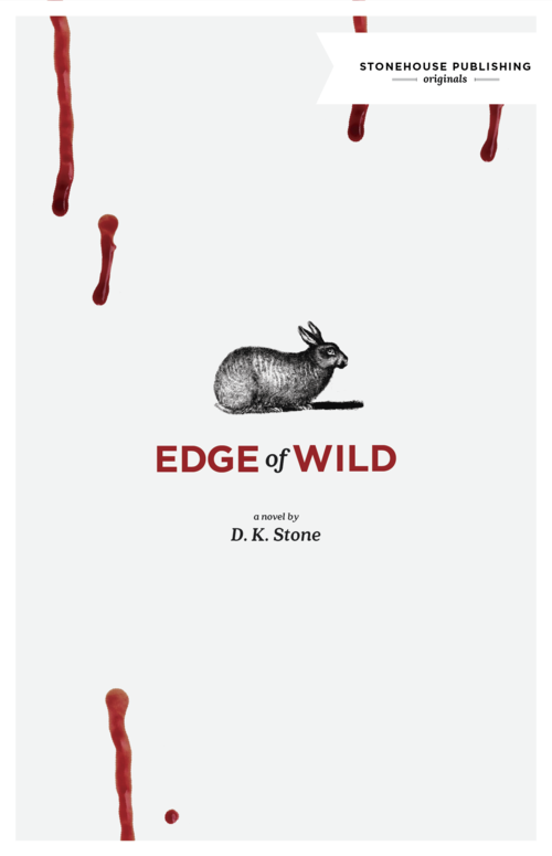 Edge of Wild by D.K. Stone