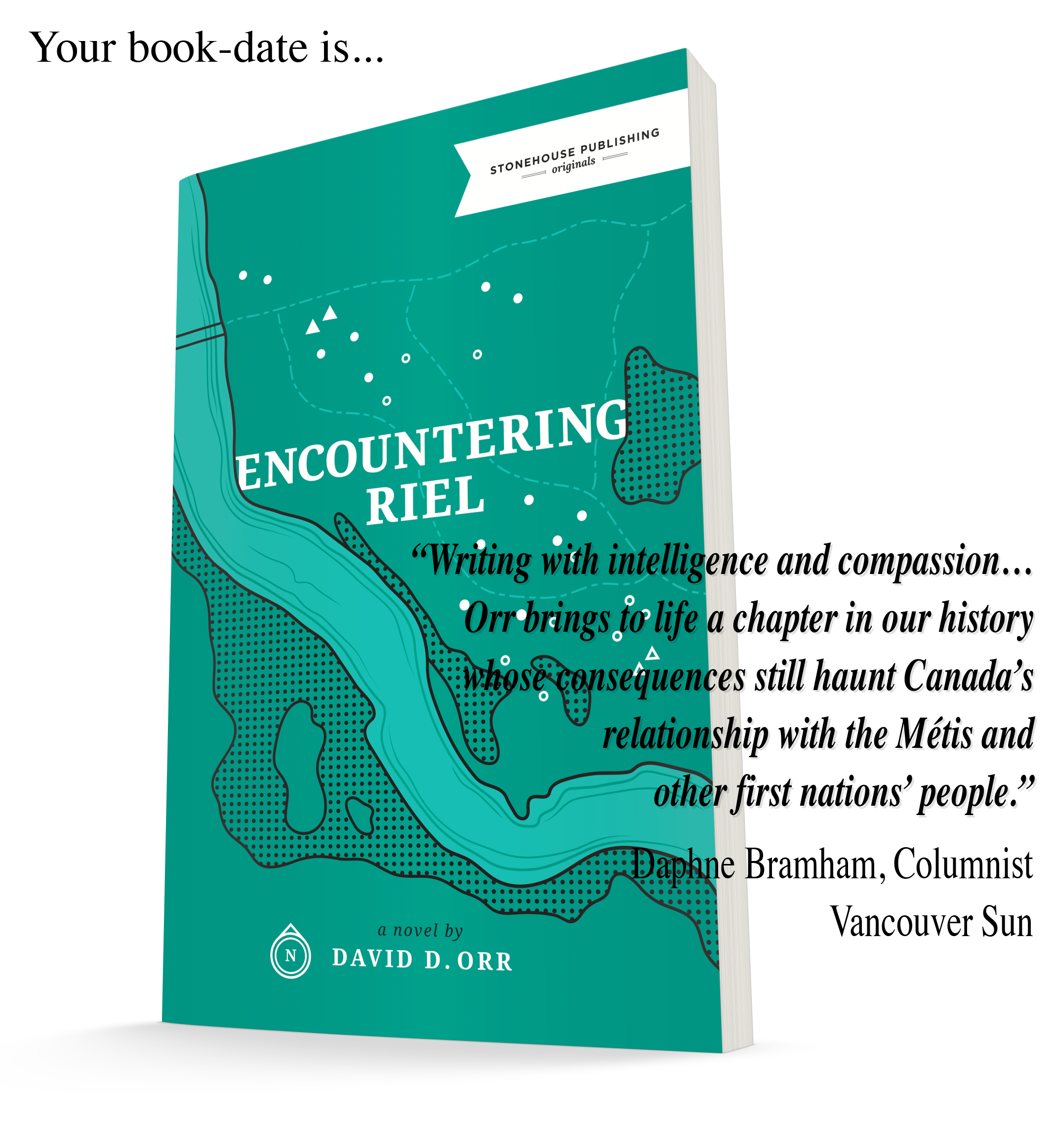 Your book-date is; Encountering Riel