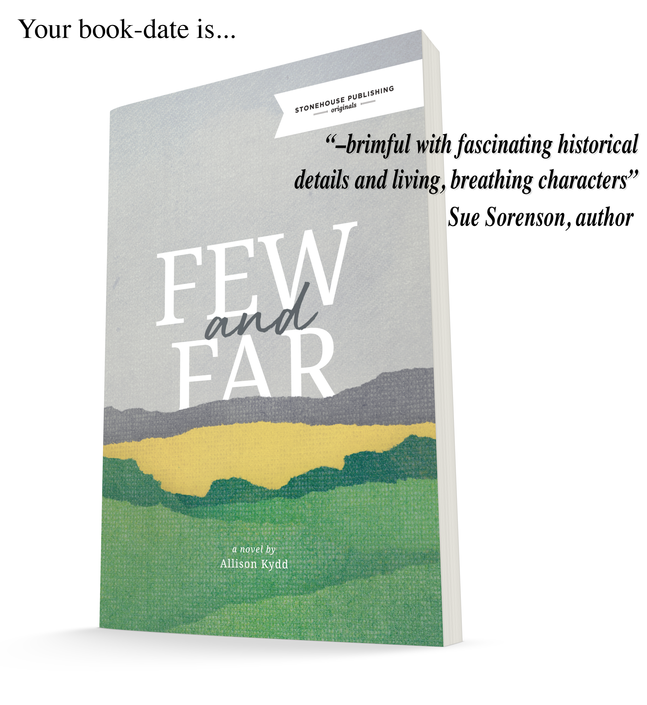 Your book-date is;Few & Far