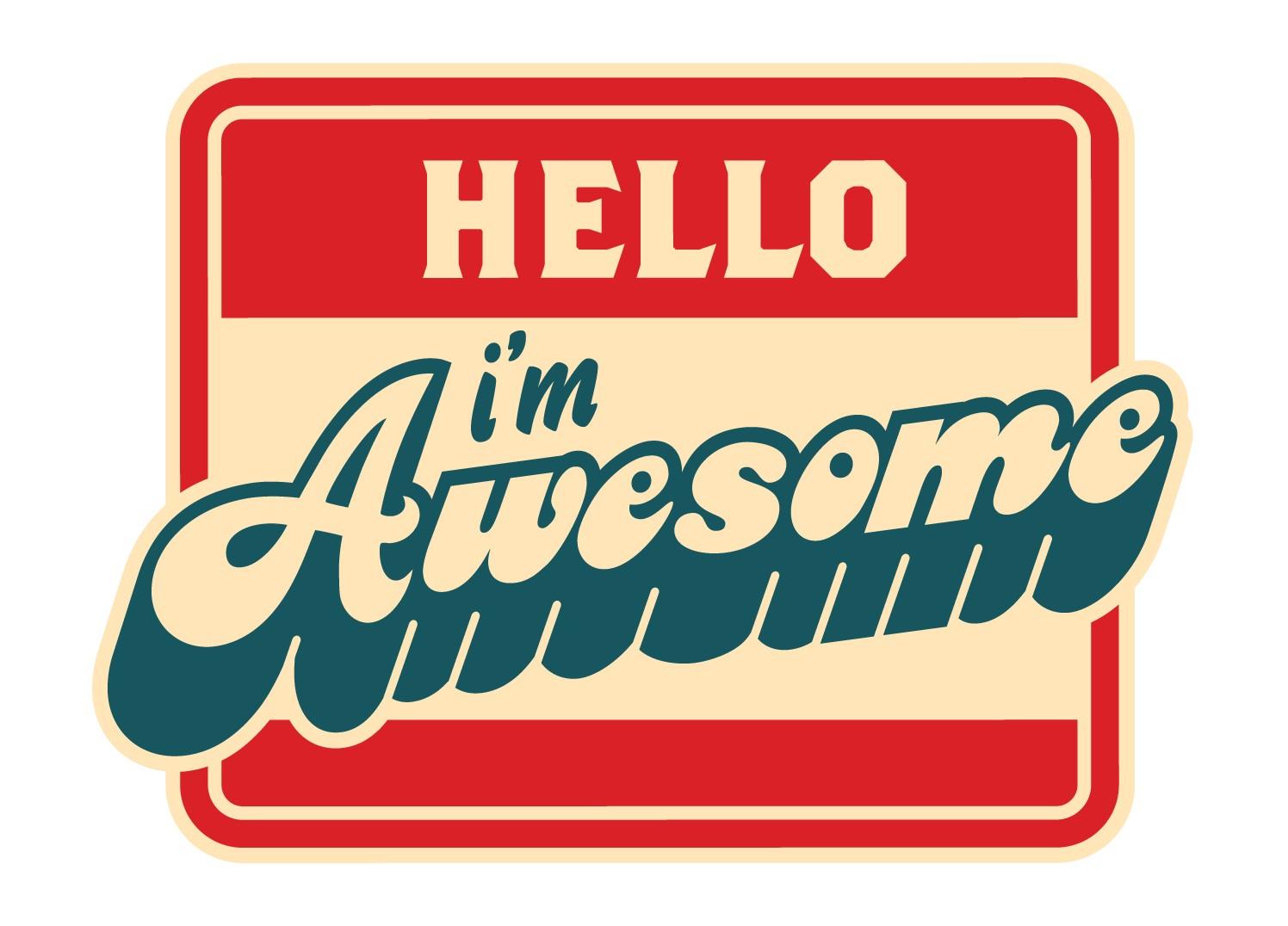 Hello-I'm-Awesome.jpg