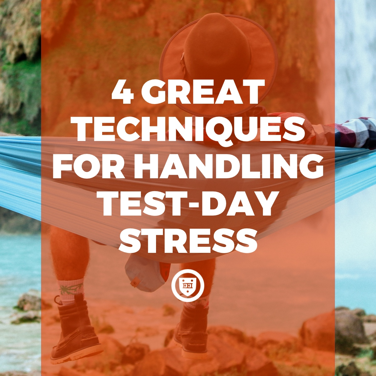 4 Great Techniques for Handling Test-Day Stress