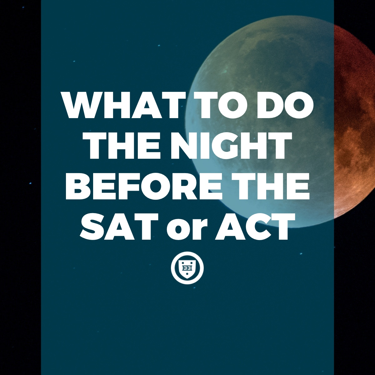 What to Do the Night Before the SAT or ACT