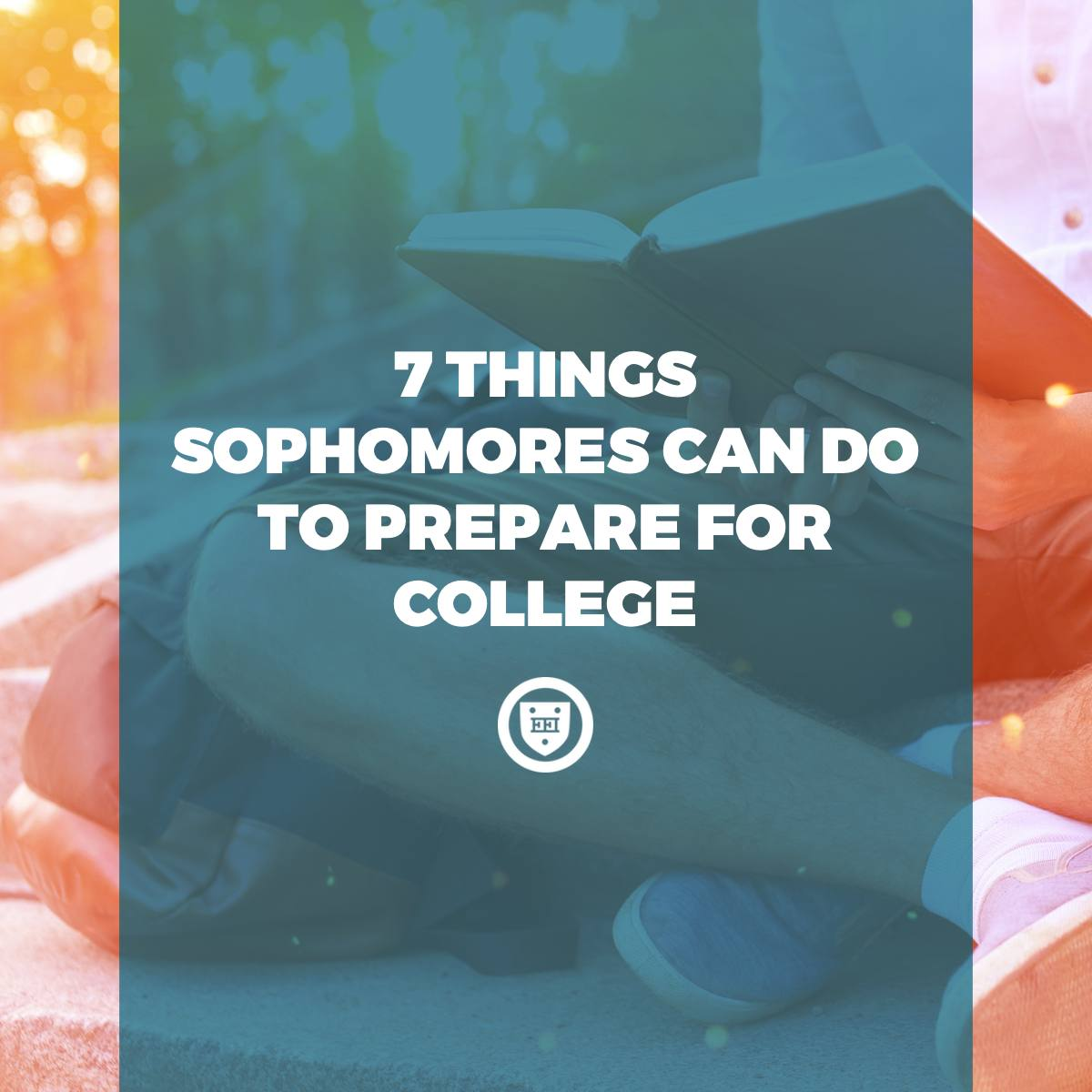 7 Things Sophomores Can Do to Prepare for College