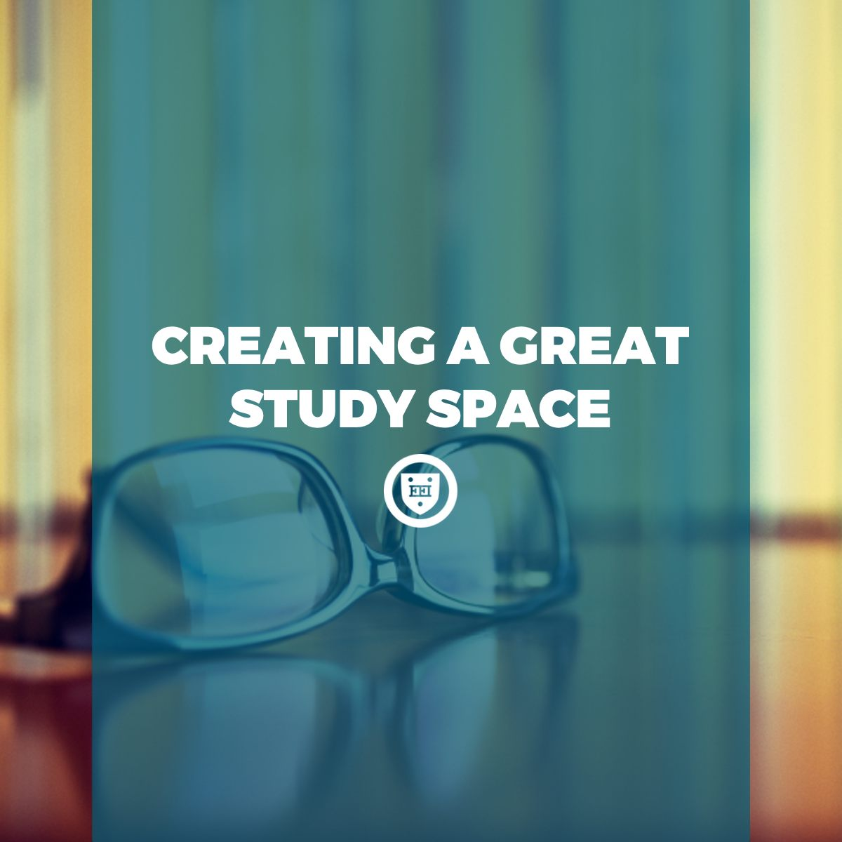Creating a Great Study Space