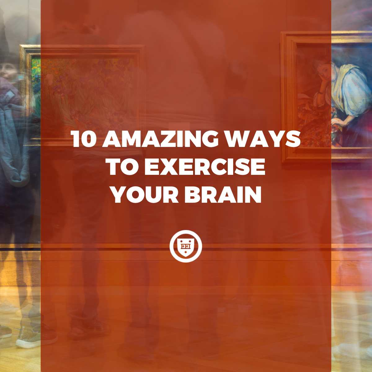 10 Amazing Ways to Exercise Your Brain