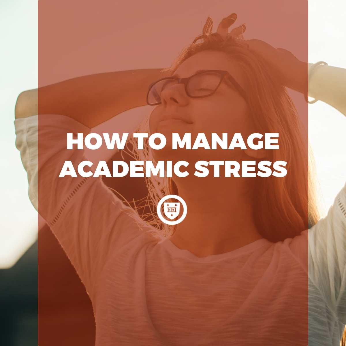 How to Manage Academic Stress