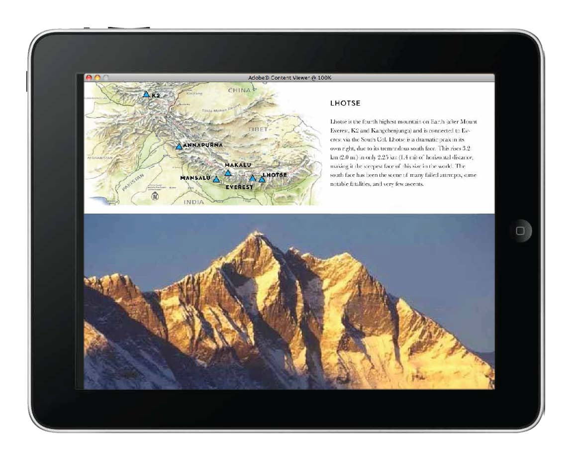 Its possible to make a map fully interactive in an app/digital book. In this case, the various peaks of the Himalayan Range are marked on the map, when tapped, descriptive text and a photo of the peak pop up.
