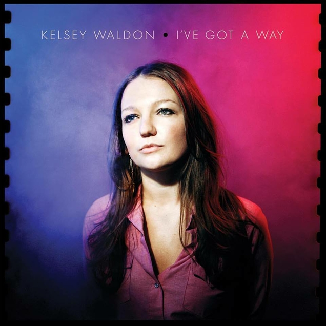 Kelsey Waldon - I've Got A Way (636px).jpg