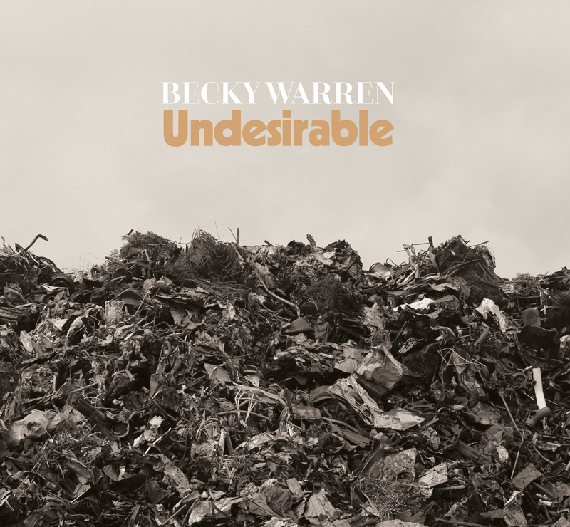Becky Warren - Undesirable