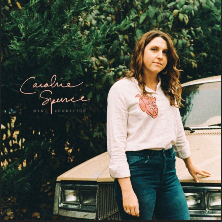 Caroline Spence - Mint Condition