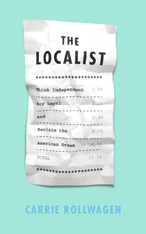 THE LOCALIST by Carrie Rollwagen