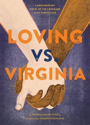Loving Vs. Virginia by Patricia Hruby Powell