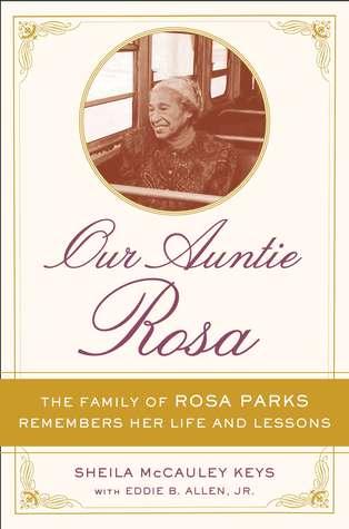 Our Auntie Rosa by Sheila McCauley Keys, Eddie B. Allen Jr.