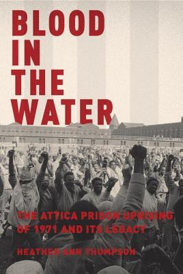 Pulitzer Prize winner for History (2017), Blood in the Water , is the first definitive account of the infamous 1971 Attica Prison uprising. On September 9, 1971,nearly 1,300 prisoners took over the prison. They held guards and civilians hostage for four days and nights. The prison sent heavily armed troopers and officers to retake the prison by force. Thirty-nine men were killed, which included both prisoners and hostages. Heather Ann Thompson sheds light on one of the most important civil rights stories within the past century and its legacy.
