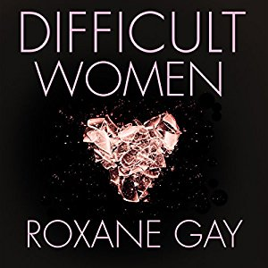 - Difficult Women is a collection of unique stories, some branching on the personal, the magical realism, the gritty and nerve wracking, and all together creating this very valuable experience that claws its way into you to not be easily forgotten or ignored.