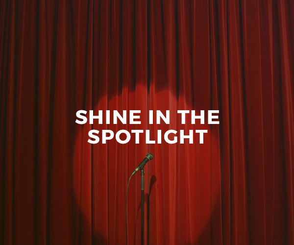 Shine In The Spotlight — group workshop