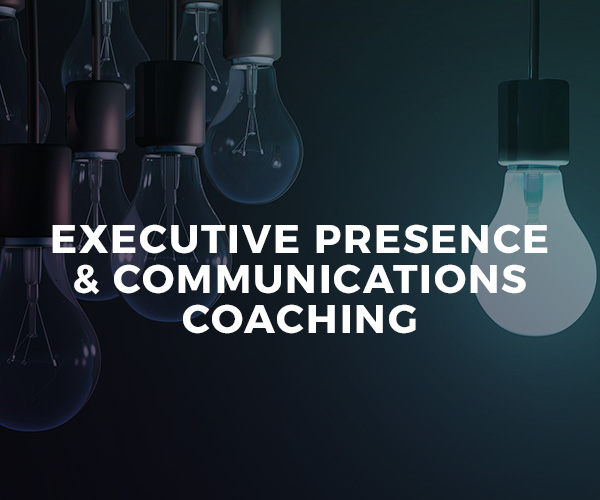 Executive Presence & Communications Coaching — one-on-one coaching