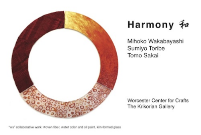 Harmony 和  January 15 - February 28, 2015   Worcester Center for Crafts  | The Krikorian Gallery | 25 Sagamore Road Worcester MA 01605 | T 508.753.8183