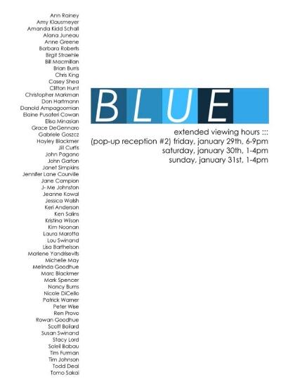 BLUE  January 23, 24, 29, 30, 31, 2016  The Sprinkler Factory Gallery | 38 Harlow Street 2F Worcester MA 01605 |  sprinklerfactory.com