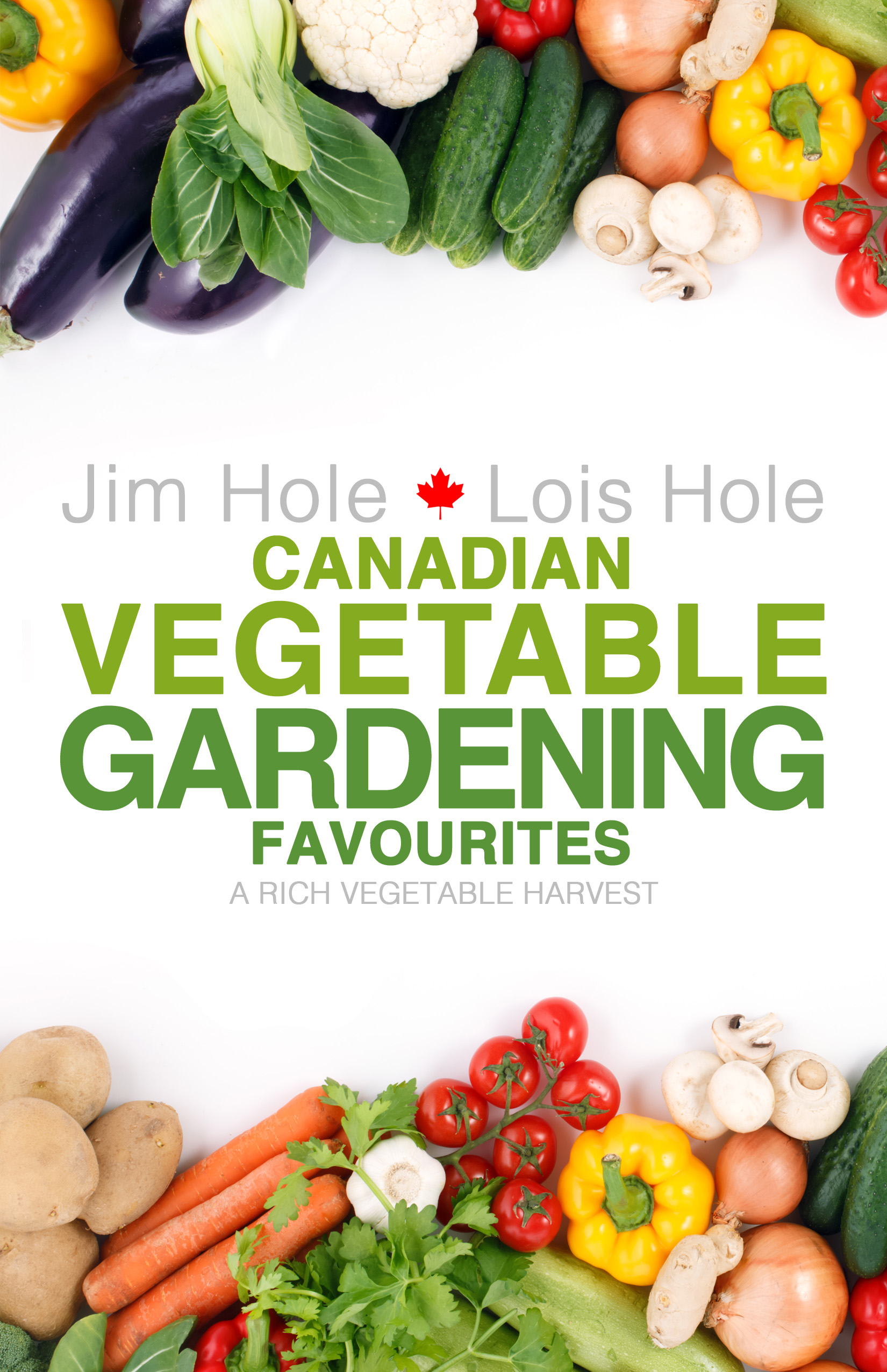 canadian-vegetable-gardening-favourites-alberta-lois-hole