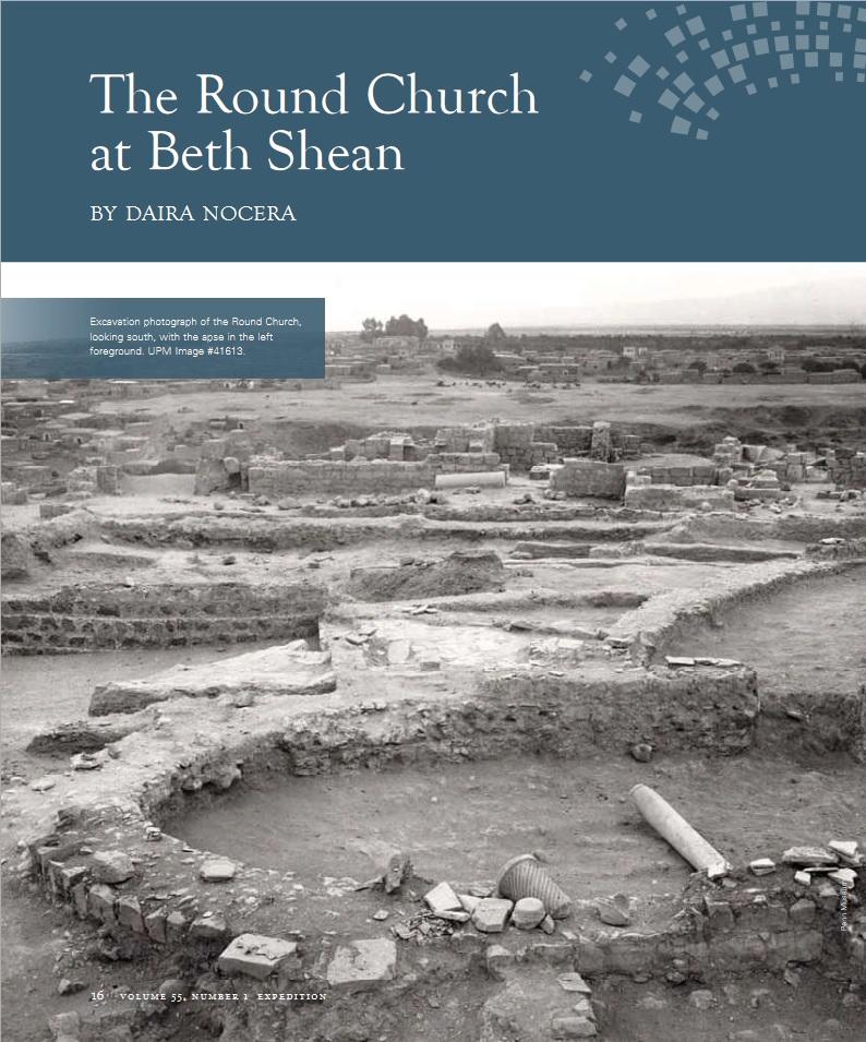 """Daira Nocera, """"The Round Church at Beth Shean,"""" Expedition 55, no. 1 (2013): 16-20."""