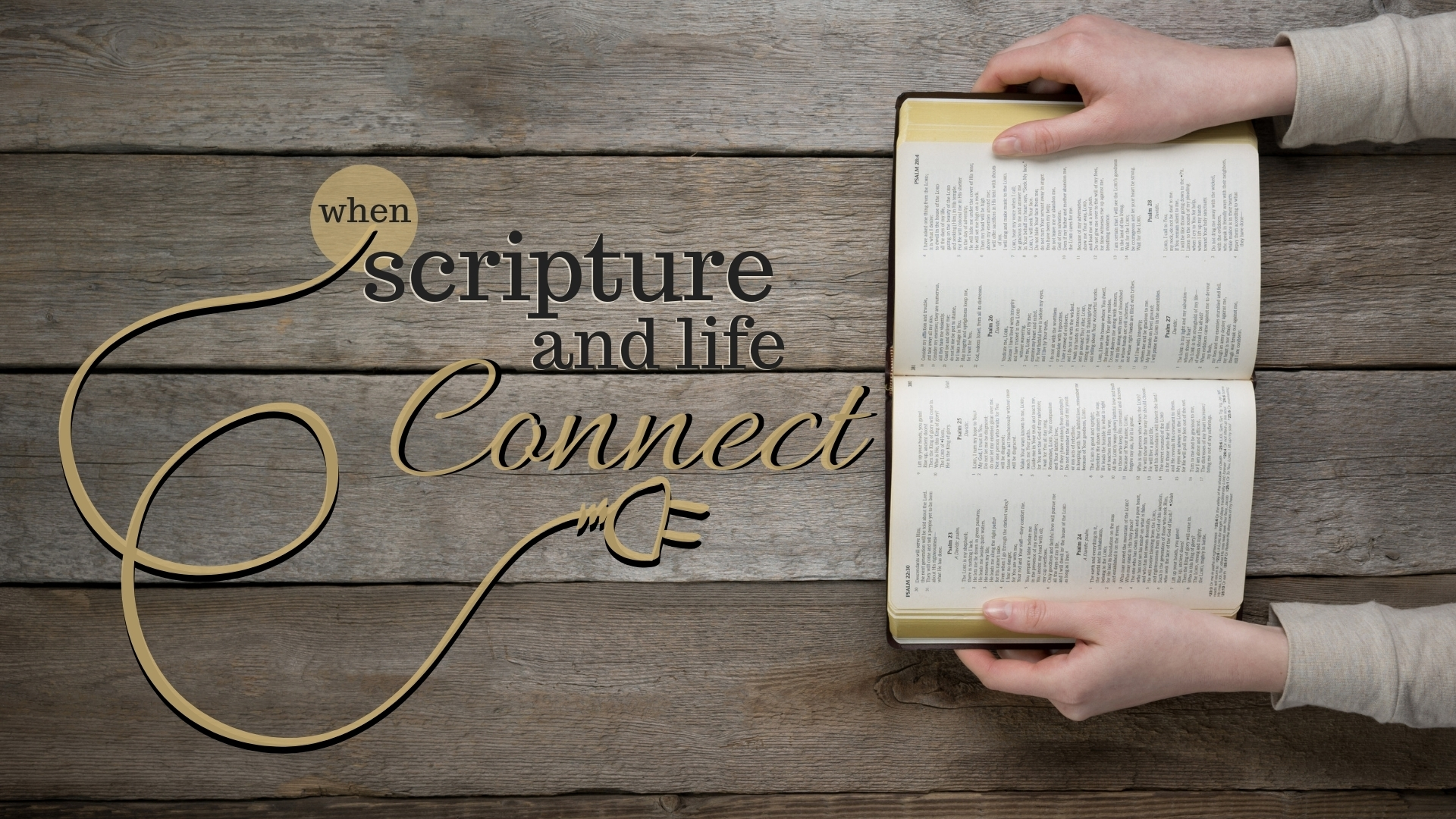 when scripture and life connect Title.jpg