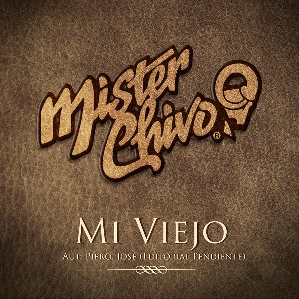 Mister Chivo - Mi Viejo Cover.jpg