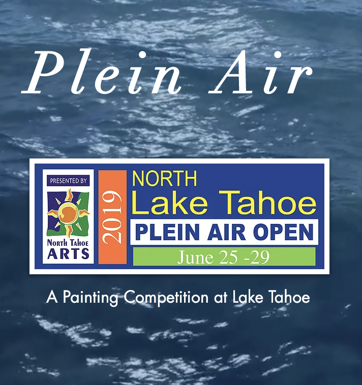 Lake Tahoe Plein Air - June 25 - 29th, 2019