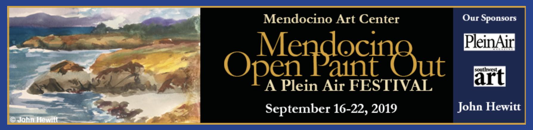 Mendocino Plein Air - September 16 - 22nd, 2019