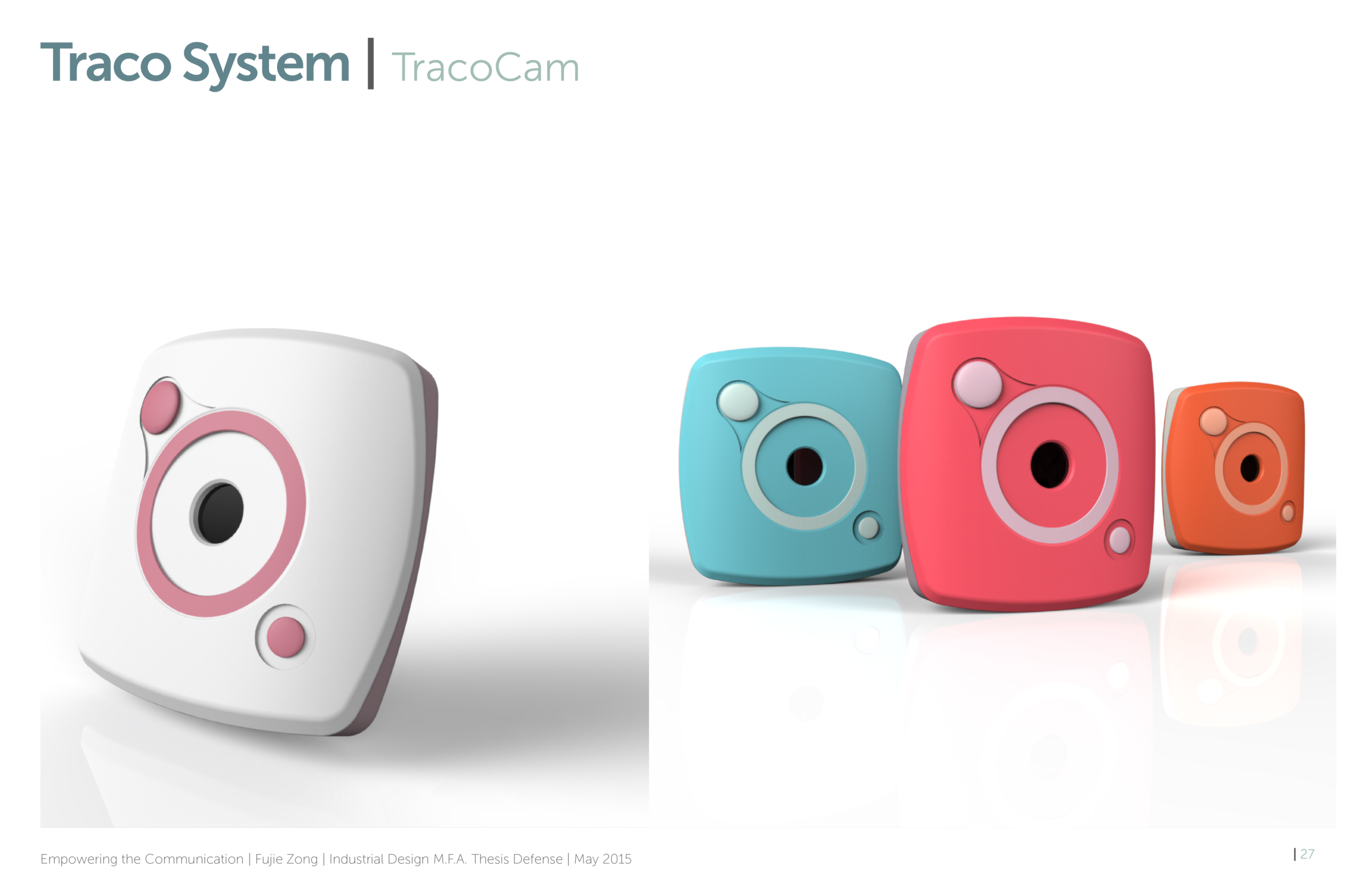 TracoCam - a camera that clips on child's shirt for recording purpose. Combining the vision captured here, together with the data ofmovement, parents can share the vision and understand their activities much better.