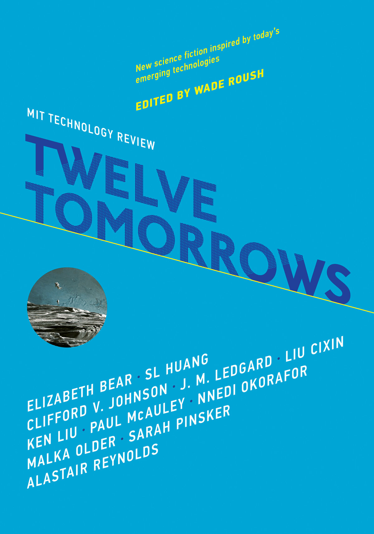 Twelve Tomorrows 2018 Cover - MIT Press.jpg