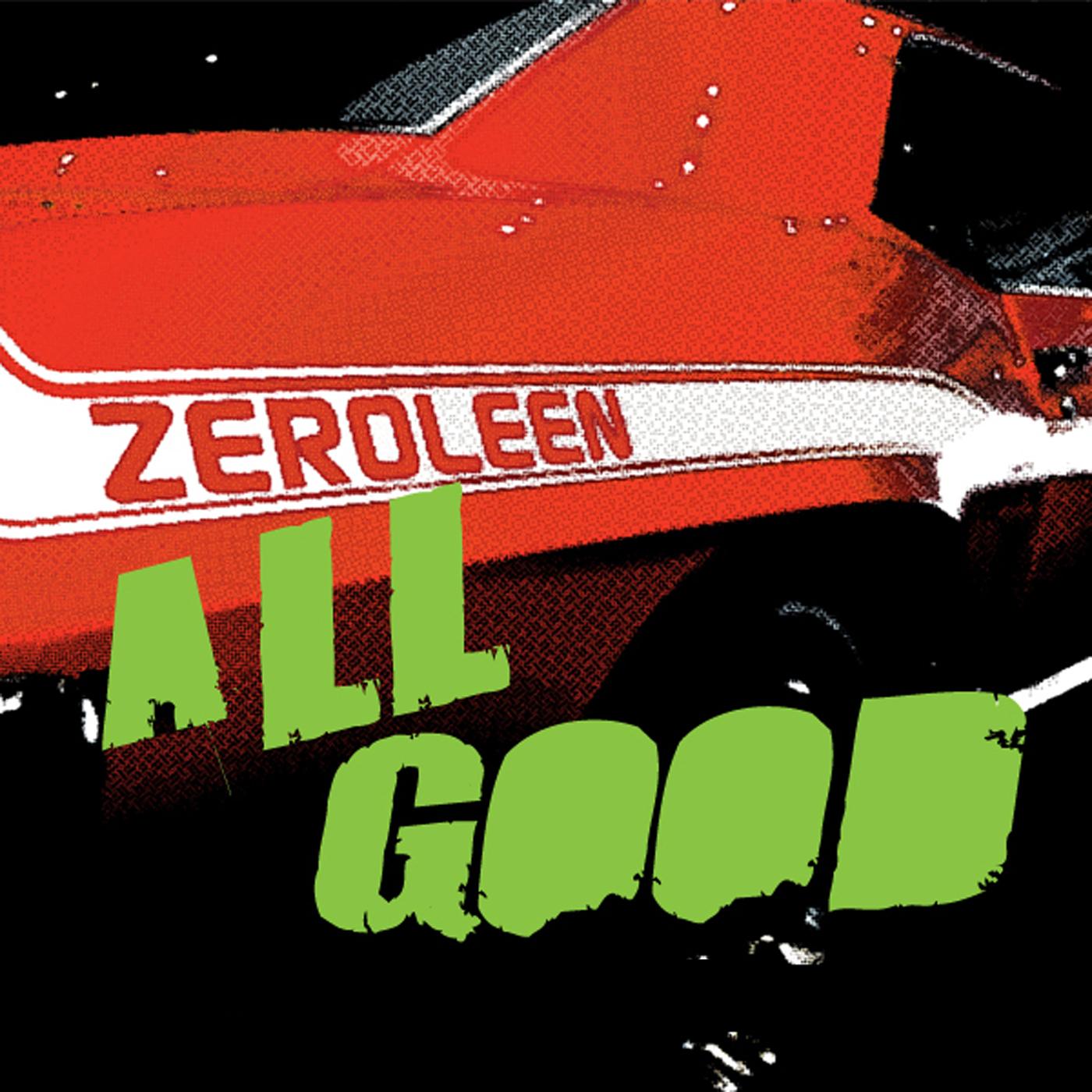 ZEROLEEN_All Good copy.jpg