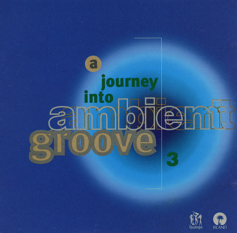 A Journey Into Ambient Groove 3.jpg