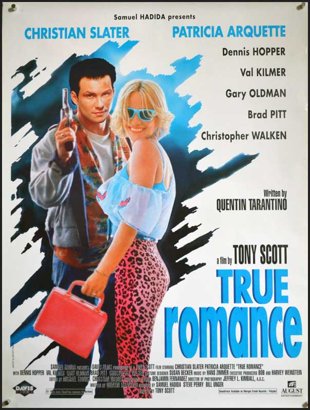 [R] – 1993 – Tony Scott – Crime, Drama, Thriller Starring: Christian Slater, Patricia Arquette, Dennis Hopper Clarence marries hooker Alabama, steals cocaine from her pimp, and tries to sell it in Hollywood, while the owners of the coke try to reclaim it. Screenplay by Quentin Tarantino.
