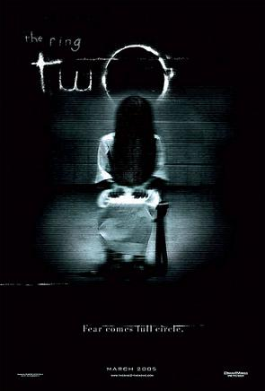 [NR] – 2005 – Hideo Nakata – Horror Starring: Naomi Watts, David Dorfman, Sissy Spacek Six months after the incidents involving the lethal videotape, new clues prove that there is a new evil lurking in the darkness.