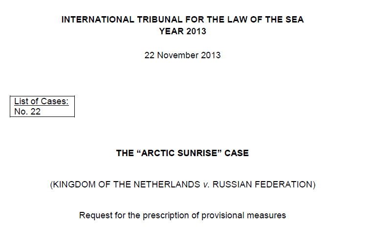The Arctic Sunrise: Kingdom of the Netherlands v. Russian Federation