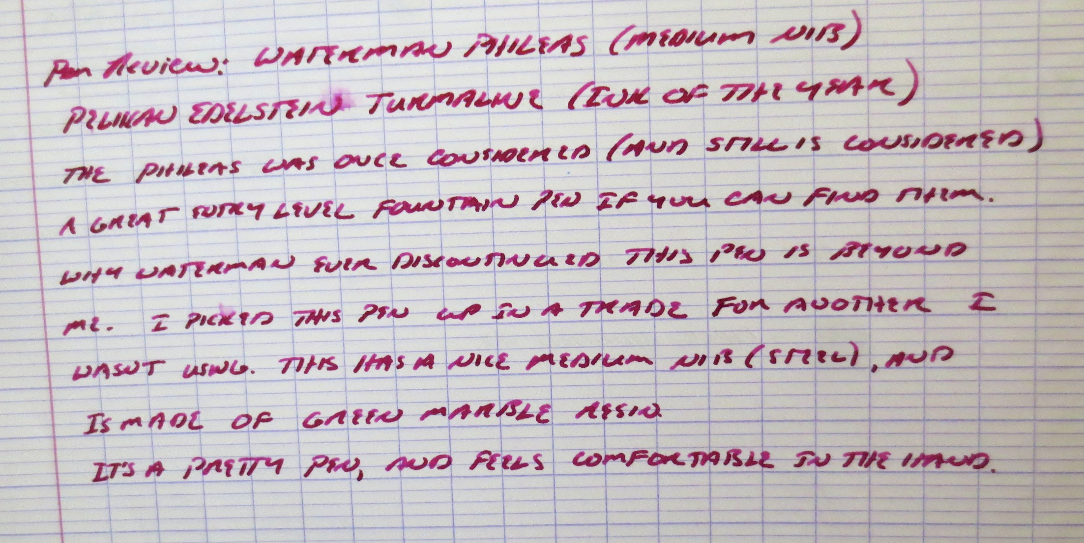 A writing sample from the Phileas, using Edelstein Turmaline during my review of that ink. Paper is Clairefontaine French-ruled.