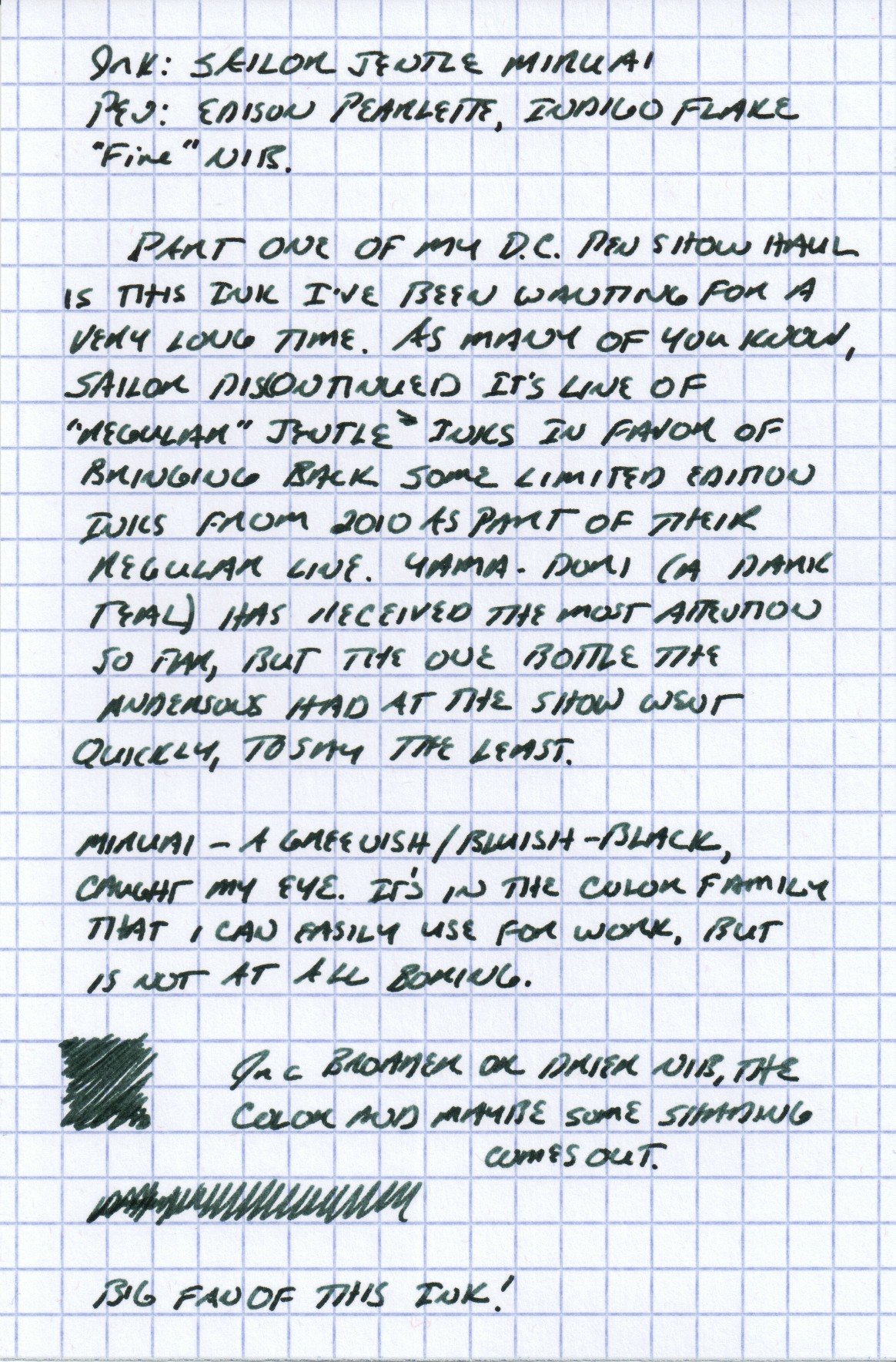 """This scan captured the blue-green edge to the Miruai pretty well. In a very fine nib, the ink can appear almost black. In this Edison Pearlette """"fine,"""" which runs wider than the typical fine nib, you get some shading and a touch of sheen."""