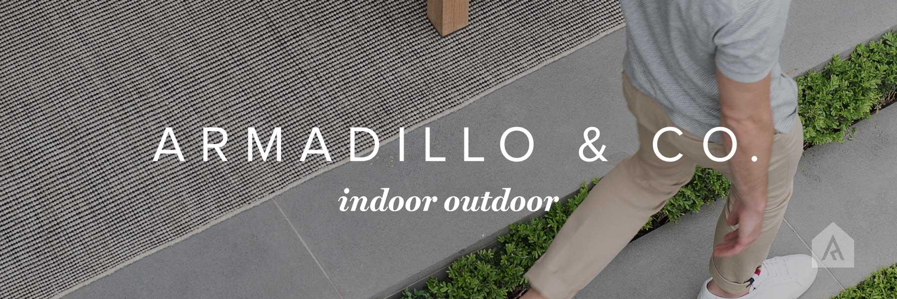 Armadillo Indoor Outdoor CollectionArmadillo Indoor Outdoor Collection