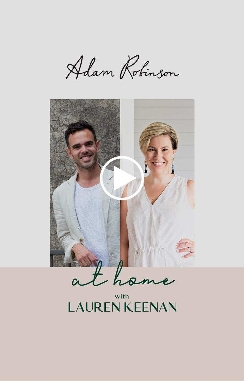 © Adam Robinson Design Sydney Podcast Conversations With Lauren Keenan Home.jpg