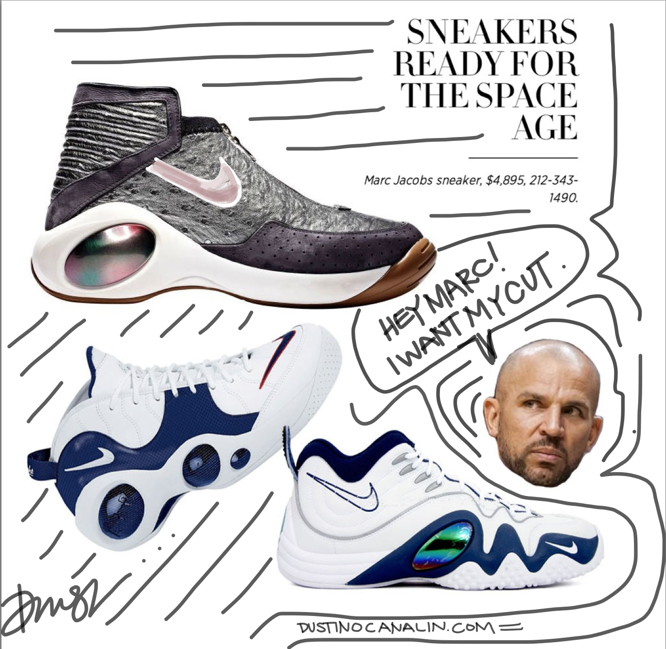 $4,895 for some bootleg Jason Kidd's. Not inspired.