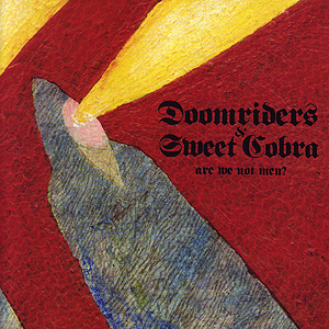 "Doomriders / Sweet Cobra 7"" split"