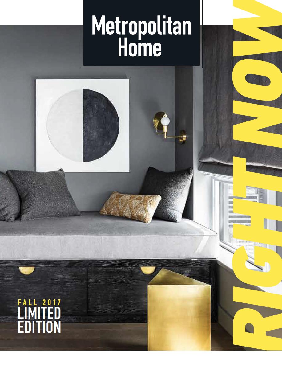 Metropolitan Home Magazine Fall 2017