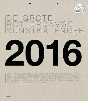 Grote Rotterdamse Kunstkalender - 2016