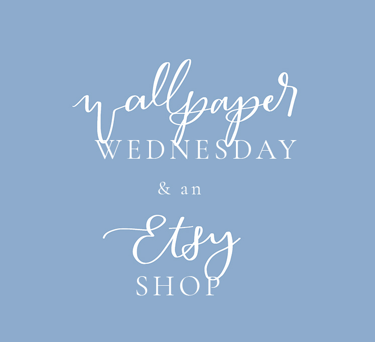 wallpaper wednesday and an etsy shop-image.jpg