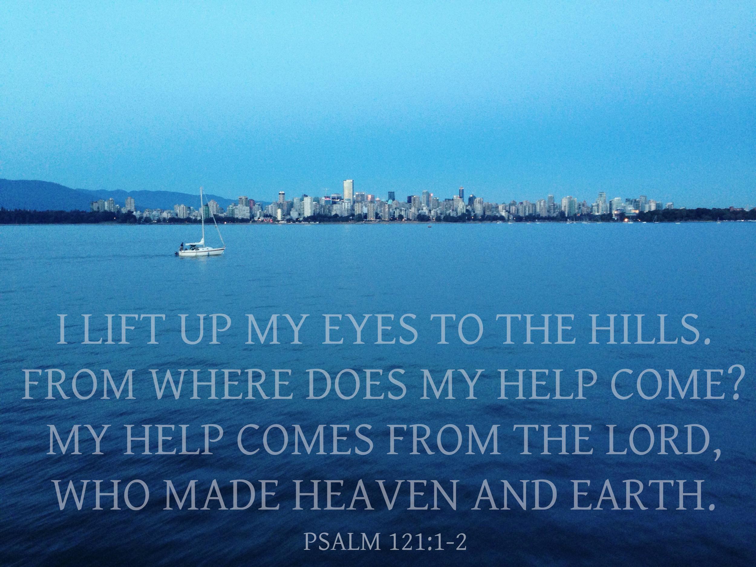 Psalm 121 via nadinewouldsay