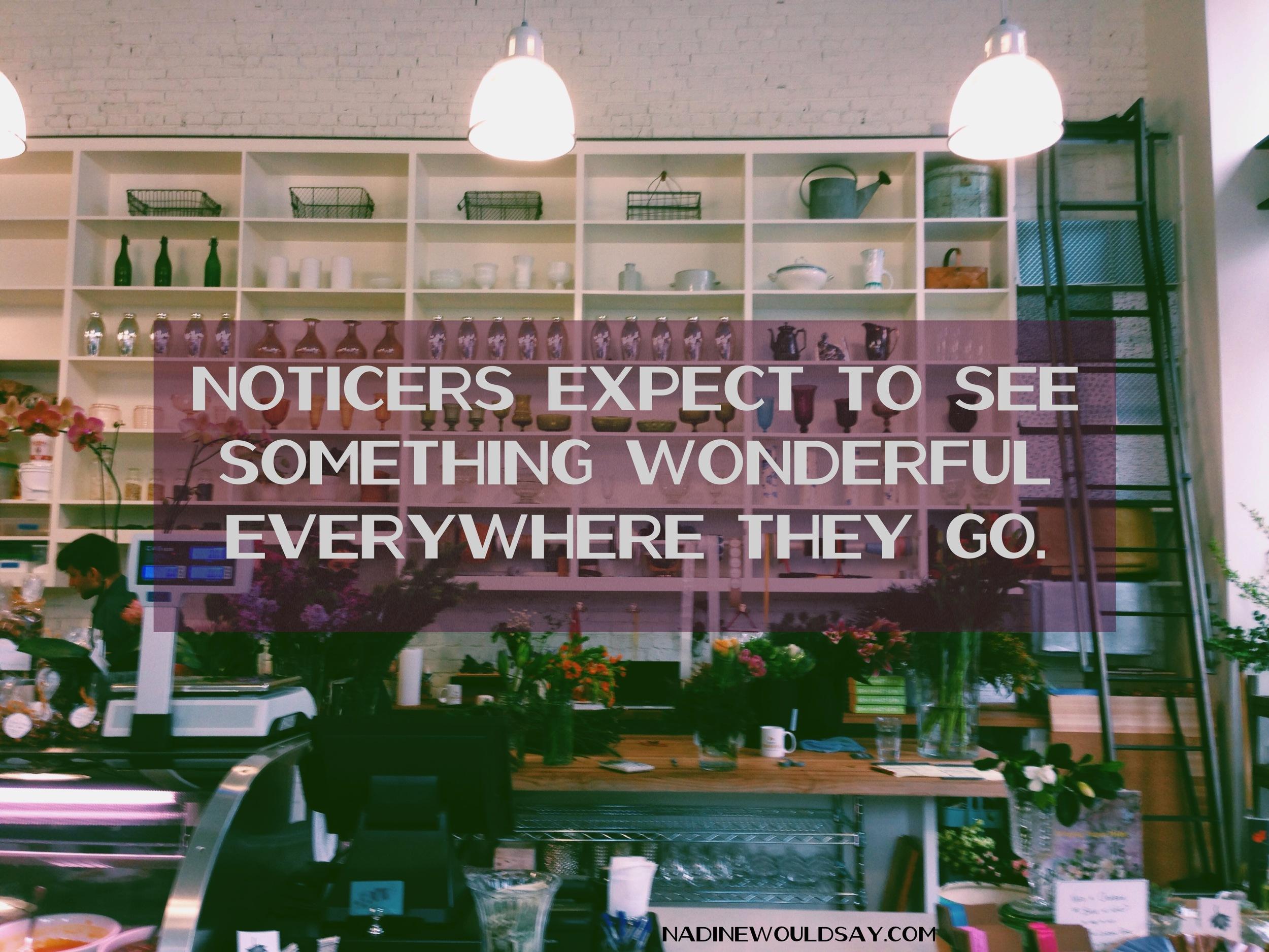Expect wonderful nadinewouldsay