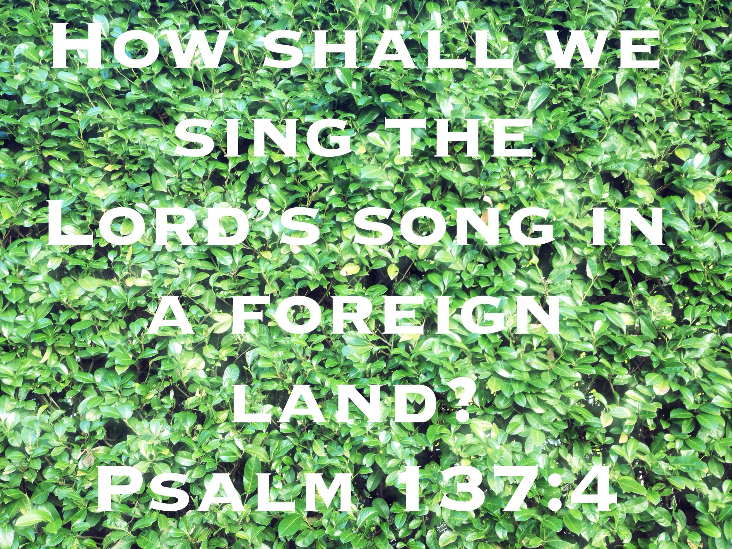 Psalm 137 via nadinewouldsay