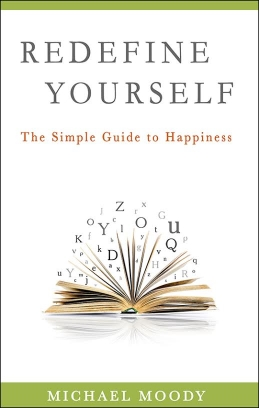 Self-improvement book by Michael Moody, personal trainer in Chicago