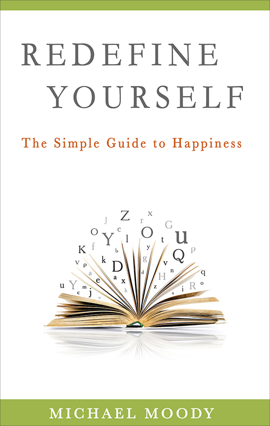 Transform your life with Michael's  self-help book   Redefine Yourself here !